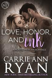 Love, Honor, and Ink: (A Contemporary Montgomery Ink Romance)