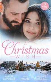 A Christmas Wish  Christmas with her Boss   Christmas Kisses with Her Boss   Christmas with Her Millionaire Boss PDF