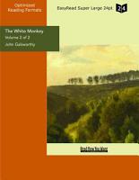 The White Monkey  Volume 2 of 2    EasyRead Super Large 24pt Edition  PDF