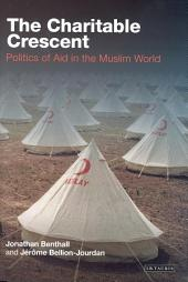 Charitable Crescent: Politics of Aid in the Muslim World