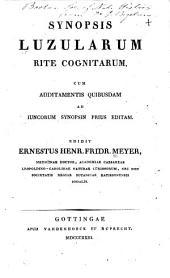 Synopsis luzularum rite cognitarum: Cum additamentis quibusdam ad iuncorum synopsin prius editam