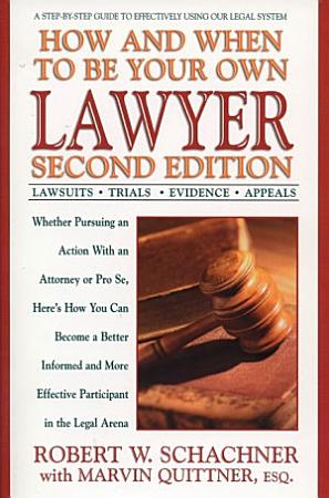 How and When to Be Your Own Lawyer PDF