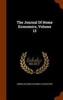 The Journal of Home Economics  Volume 13