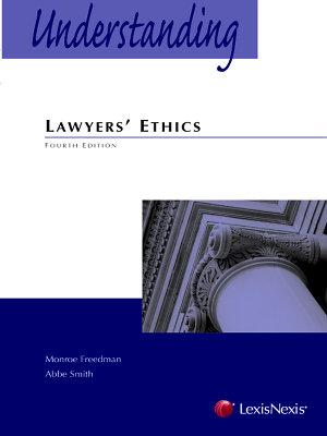 Understanding Lawyers  Ethics