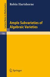 Ample Subvarieties of Algebraic Varieties