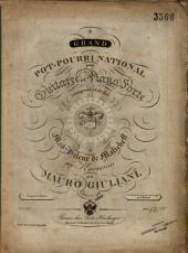 Grand pot-pourri national: pour guitarre et piano forte : oeuvre 93