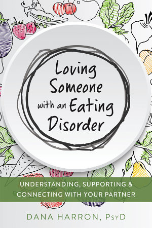 Loving Someone with an Eating Disorder