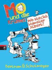 Mo und die Krümel - Wo steckt Hamster Albert?