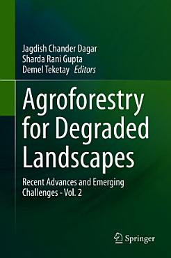 Agroforestry for Degraded Landscapes PDF