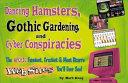 Dancing Hamsters Gothic Gardening   Cyber Conspiracies PDF