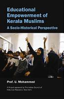 Educational Empowerment of Kerala Muslims PDF