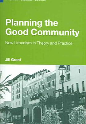 Planning the Good Community PDF