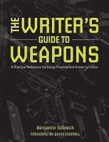 The Writer s Guide to Weapons PDF