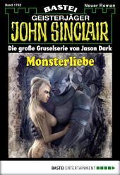 John Sinclair - Folge 1762: Monsterliebe