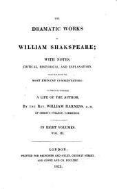 The Dramatic Works of William Shakspeare: Merchant of Venice. As you like it. All's well that ends well. Taming of the shrew. Winter's tale