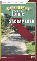 Easy Hikes Close to Home: Sacramento