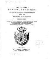 Delle opere de'medici, e de'cerusici che nacquero o fioriono prima del secolo XVI negli stati della real casa di Savoja: Volume 1