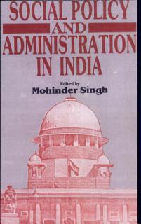Social Policy and Administration in India Book