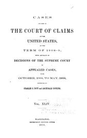 Cases Decided in the Court of Claims of the United States at the ... with the Rules of Practice and the Acts of Congress Relating to the Court
