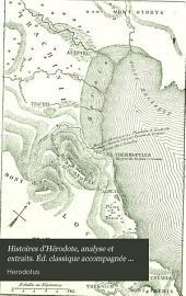 Histoires d'Hérodote, analyse et extraits. Éd. classique accompagnée de notes par G. de Montigny