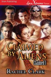 Claimed by Aliens [Claimed 1]