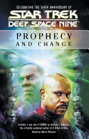 Star Trek  Deep Space Nine  Prophecy and Change Anthology PDF