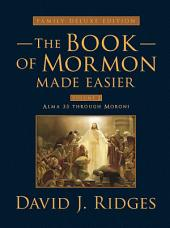 Book of Mormon Made Easier: Family Deluxe Edition Volume 2