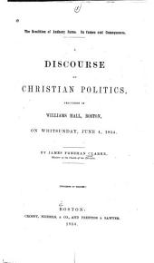 The rendition of Anthony Burns: Its causes and consequences. A discourse on Christian politics, delivered in Williams Hall, Boston, on Whitsunday, June 4, 1854