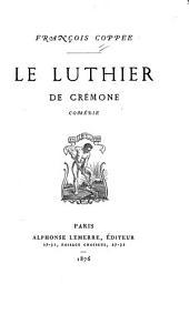 Le luthier de Crémone: comédie