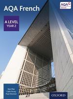 AQA A Level Year 2 French ebk: AQA A Level Year 2 French ebk: AQA A Level Year 2 French