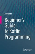 Beginner   s Guide to Kotlin Programming PDF
