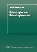 Katastrophe und Katastrophenschutz PDF