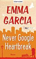 Never Google Heartbreak PDF