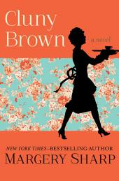 Cluny Brown: A Novel
