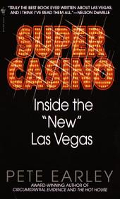 Super Casino: Inside the New Las Vegas