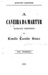 A caveira da martyr: romance historico