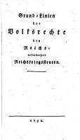 Grund Linien der Volksrechte bey Reichsinsonderheit Reichskriegssteuern PDF