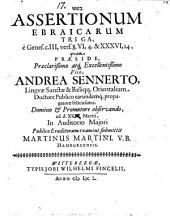 Assertionum Ebraicarum triga, e Genes. c. III, v. 8 ...