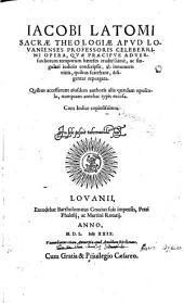 Opera quae praecipue adversus horum temporum haereses