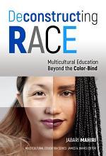 Deconstructing Race