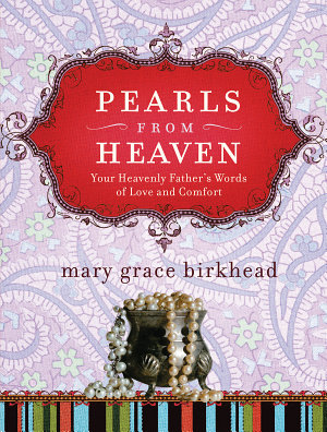 Pearls from Heaven