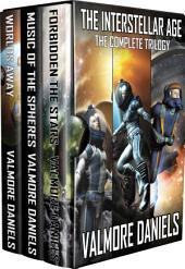 The Interstellar Age (The Complete Trilogy)