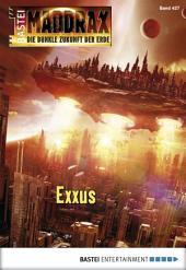 Maddrax - Folge 427: Exxus