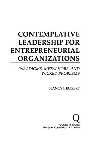Contemplative Leadership for Entrepreneurial Organizations