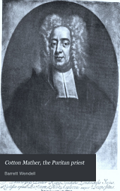 Cotton Mather, the Puritan Priest