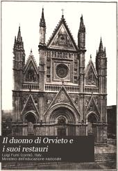 Il duomo di Orvieto e i suoi restauri: monografie storiche condotte sopra i documenti per Luigi Fumi ...