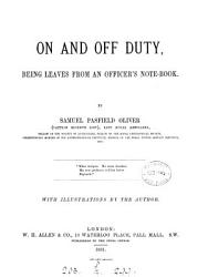 On and off duty  leaves from an officer s note book PDF