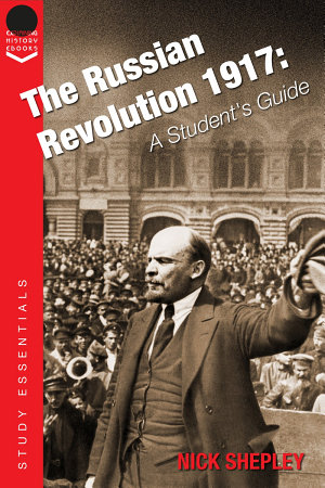 The Russian Revolution 1917