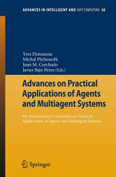 Advances on Practical Applications of Agents and Multiagent Systems: 9th International Conference on Practical Applications of Agents and Multiagent Systems