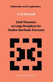Limit Theorems on Large Deviations for Markov Stochastic Processes
